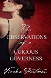 The Observations Of A Curious Governess (The Regency Diaries)