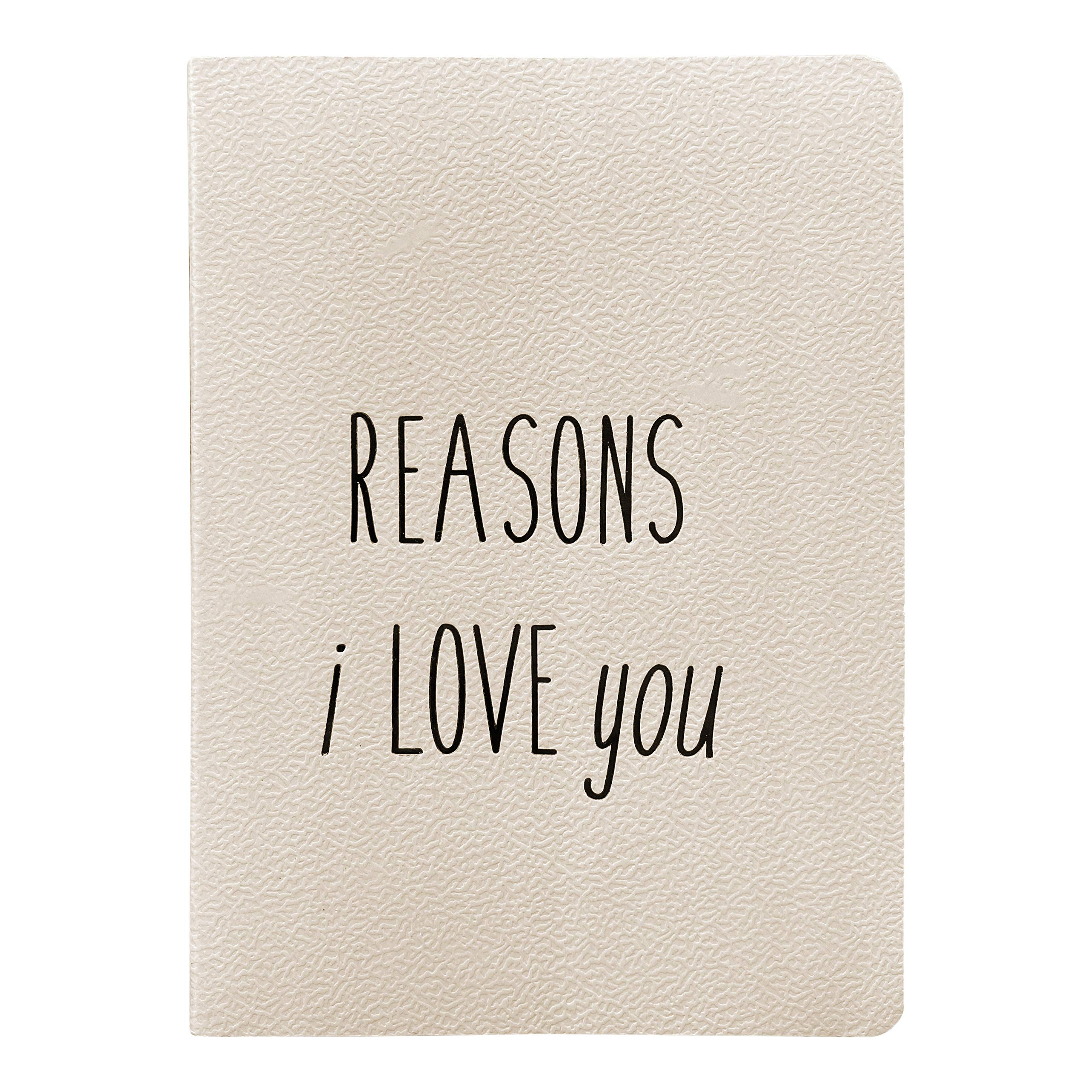 Reasons Why I Love You Journal for Boyfriend or Girlfriend, Best Friend, Husband or Wife - Anniversary, Bride & Groom, Couples Gifts Notebook for Engagement, Proposal or Wedding Gift