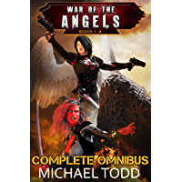 War of the Angels Complete Omnibus: A Sacred Pact, Katie's War, Baylahn, Personal Demons, There Will Be Blood, Can't Touch This, His Name is Legion, Pandora Rises (English Edition)