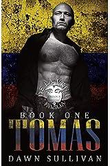 Tomas: The De La Vega Familia Trilogy: Social Rejects Syndicate Kindle Edition
