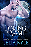 Poking the Vamp (BBW Paranormal Vampire Romance) (Knight Protectors Book 3)