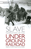 Slave Narratives of the Underground Railroad (Dover Thrift Editions)