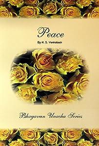 Peace (Bhagawan Uvacha Volume 3 Book 6)