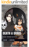 Death & Doris: Episode 1 (Escape Terminal)