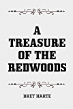 A Treasure of the Redwoods