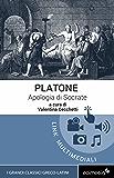 Apologia di Socrate (testo greco a fronte): Con note linguistiche, sintattiche, storiche ed elenco completo dei paradigmi dei verbi (I Grandi Classici Greco-Latini Vol. 1)