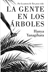 La gente en los árboles (Spanish Edition) Kindle Edition