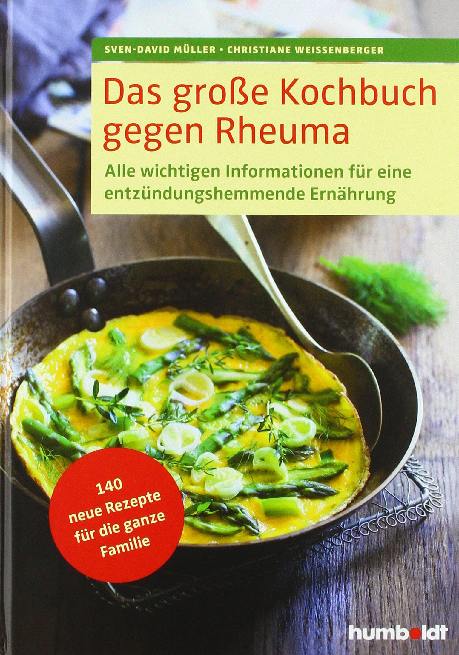 das-grosse-kochbuch-gegen-rheuma-alle-wichtigen-informationen-fr-eine-entzndungshemmende-ernhrung-140-neue-rezepte-fr-die-ganze-familie