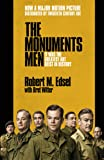 The Monuments Men: Allied Heroes, Nazi Thieves and the Greatest Treasure Hunt in History (English Edition)