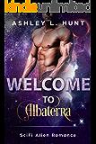 Welcome To Albaterra: A SciFi Alien Romance (Albaterra Mates 0.5)