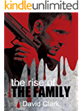 The Rise of The Family