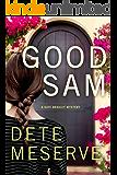 Good Sam (A Kate Bradley Mystery)
