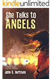 She Talks to Angels - A Shadow Council Case Files Novella (Quest for Glory Book 5)