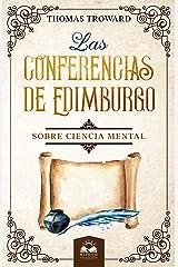 Las Conferencias de Edimburgo sobre Ciencia Mental (Spanish Edition) eBook Kindle