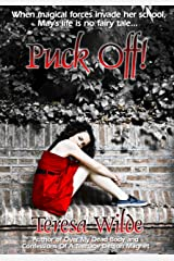Puck Off! (A Teen Fairy Tale) Kindle Edition