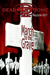 Deadman's Tome March to the Grave: Military Horror Short Stories Collection Kindle Edition