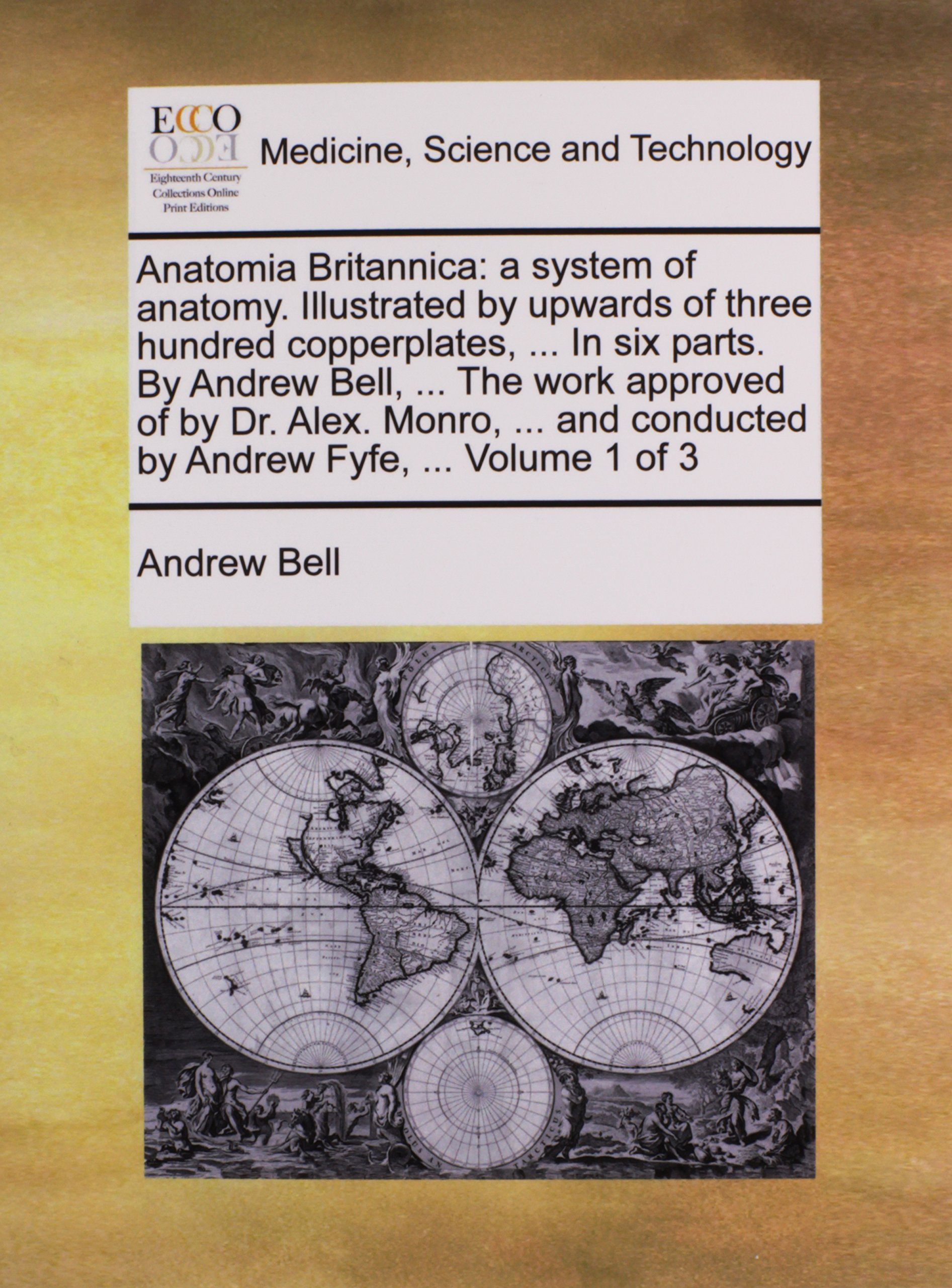 Anatomia Britannica: a system of anatomy. Illustrated by upwards of ...