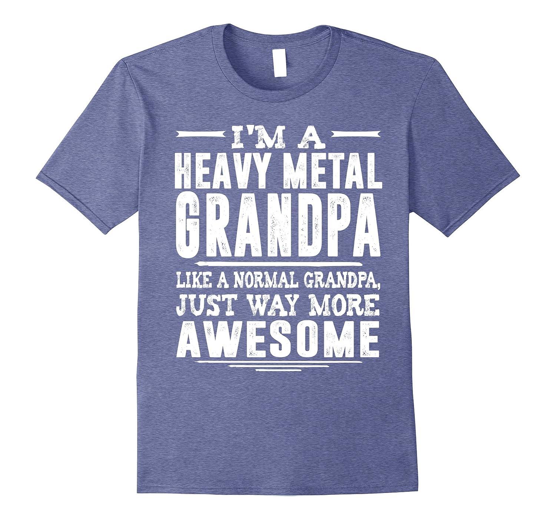 f100a06b Mens I am a heavy metal grandpa, just way more awesome shirt-TH ...