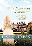 Uma noiva para Winterborne (Os Ravenels Livro 2)