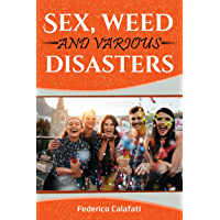 Romance alpha:Sex, weed and various disasters 1 (romance comedy, romance protector, romance new york)