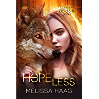 Hope(less) (Judgement Of The Six Book 1) (English Edition)