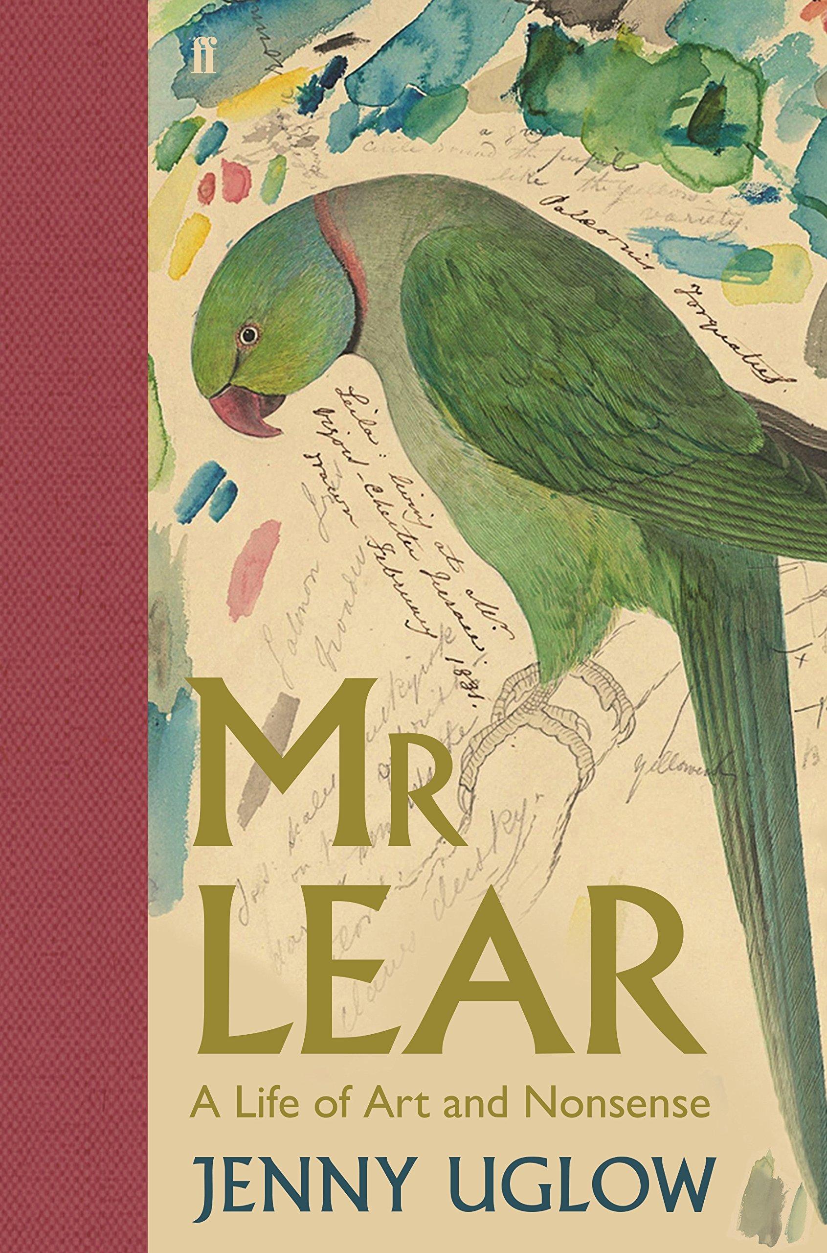 fcb3f60c4 Mr Lear  A Life of Art and Nonsense  Amazon.co.uk  Jenny Uglow ...