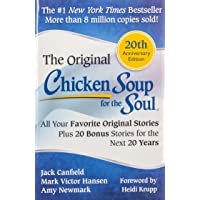 Chicken Soup for the Soul 20th Anniversary Edition: All Your Favorite Original Stories Plus 20 Bonus Stories for the…