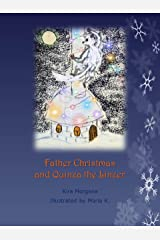 Father Christmas and Quinza the Linzer (Land Far Away Book 5) Kindle Edition