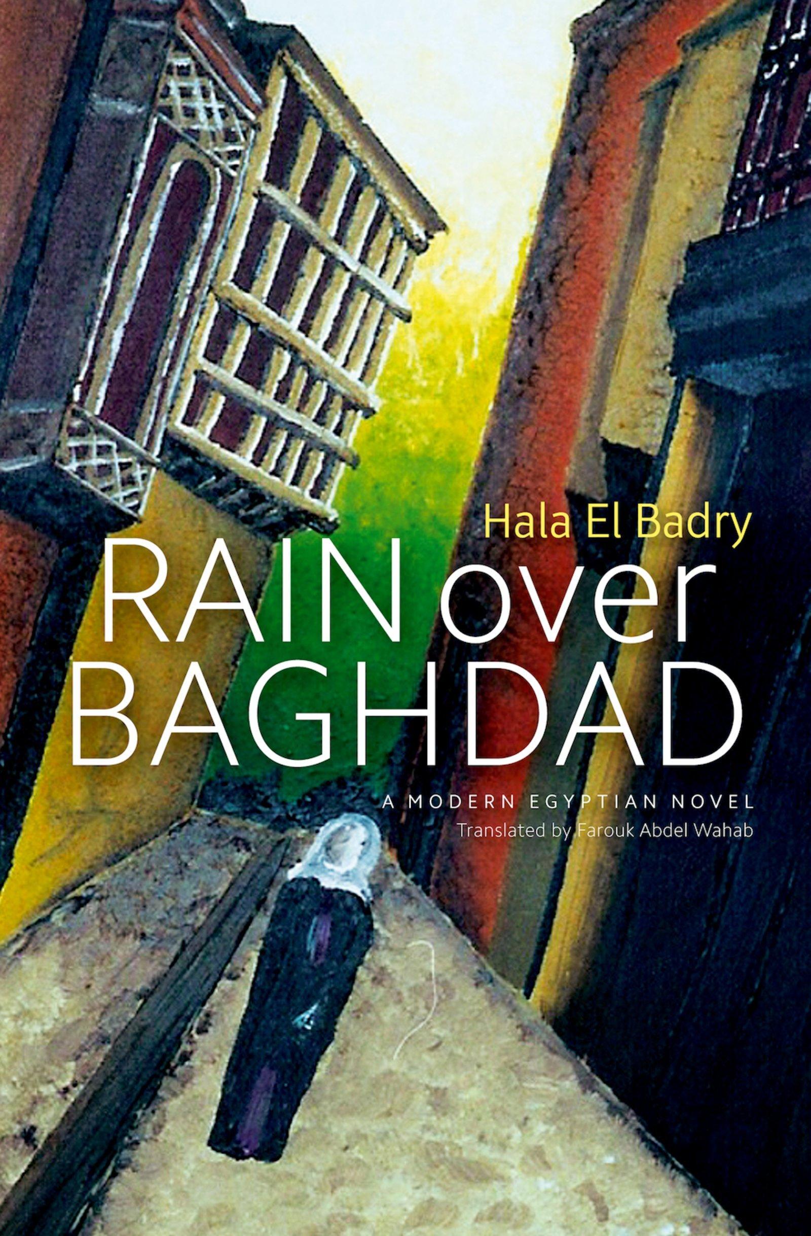 Download Rain over Baghdad: An Egyptian Novel pdf epub