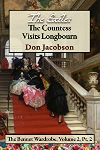 The Exile: The Countess Visits Longbourn (The Bennet Wardrobe Book 4)