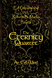 The Eternity Quartet: An Evil Wind