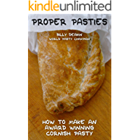 Proper Pasties: How To Make An Award Winning Cornish Pasty