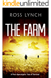 The Farm: A Post-Apocalyptic Tale of Survival