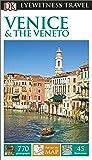 DK Eyewitness Travel Guide Venice and the Veneto