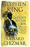 Gwendy's Button Box: A Castle Rock Novella