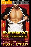 Inferno (A Hotter Than hell Novel Book 7)