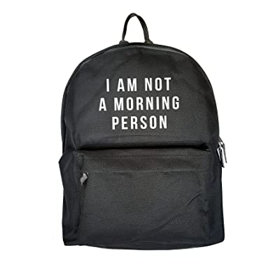 I'm Not A Morning Person Print Backpack Rucksack Casual Daypack Black Bag