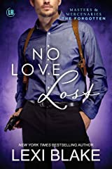 No Love Lost (Masters and Mercenaries: The Forgotten Book 5) Kindle Edition