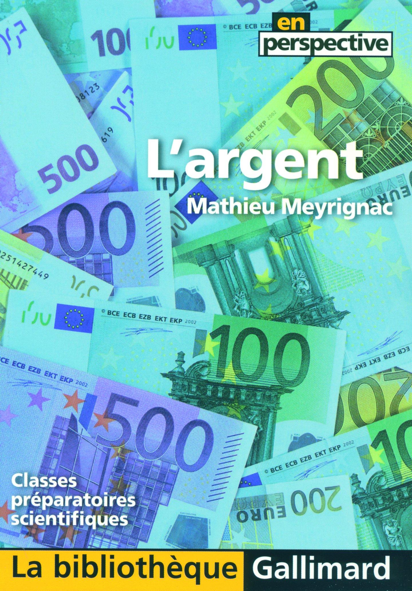 L'Argent (Classes Preparatoires Scientifiques) (French Edition) pdf epub