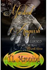 Marked Anguish: Cursed Book 3 Kindle Edition