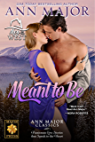 Meant To Be: Ann Major Classics (Men of the West Book 3)