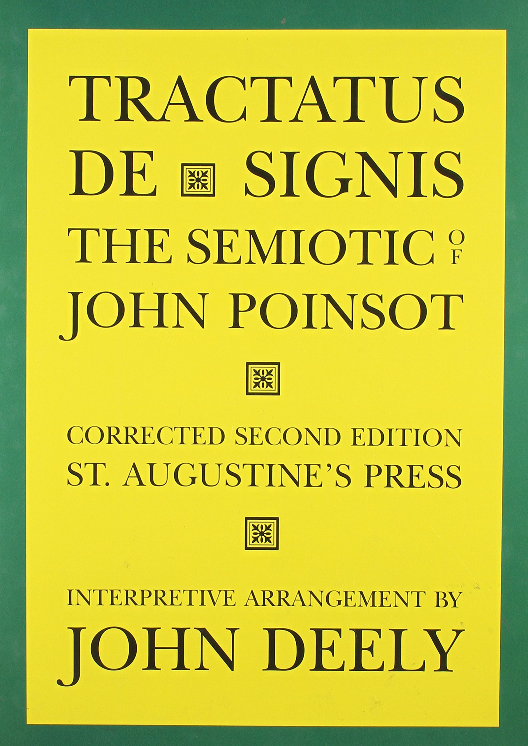 Tractatus De Signis  The Semiotic Of John Poinsot