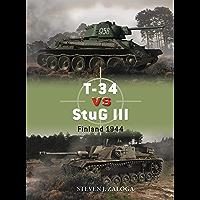 T-34 vs StuG III: Finland 1944 (Duel Book 96)
