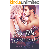 Kiss Me Tonight (Put A Ring On It Book 2) (English Edition)