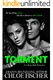 TORMENT: A College Bully Romance (Bully Series)