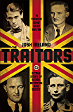 The Traitors: A True Story of Blood, Betrayal and Deceit (English Edition)