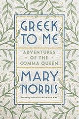 Greek to Me: Adventures of the Comma Queen Hardcover
