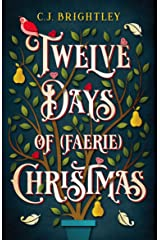 Twelve Days of (Faerie) Christmas Kindle Edition