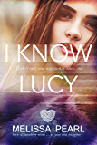 I Know Lucy (The Fugitive Series Book 1)