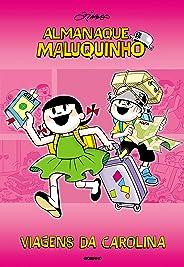Almanaque Maluquinho - Viagens da Carolina